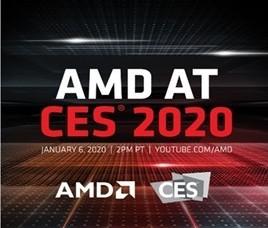 AMD宣布在CES2020召开发布会